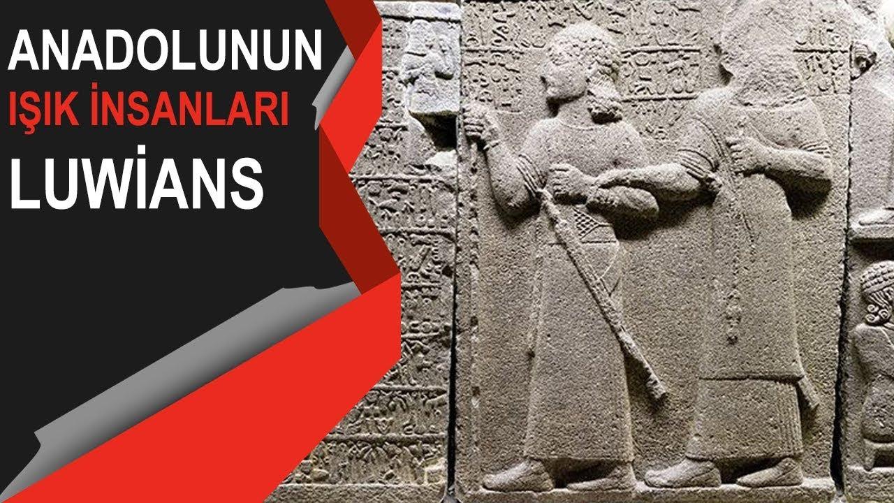 Luviler Anadolu'nun Işık İnsanları, The Luwians